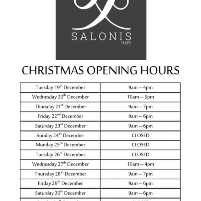 Salonis Hair Christmas Timetable we have some extended hours tohellip